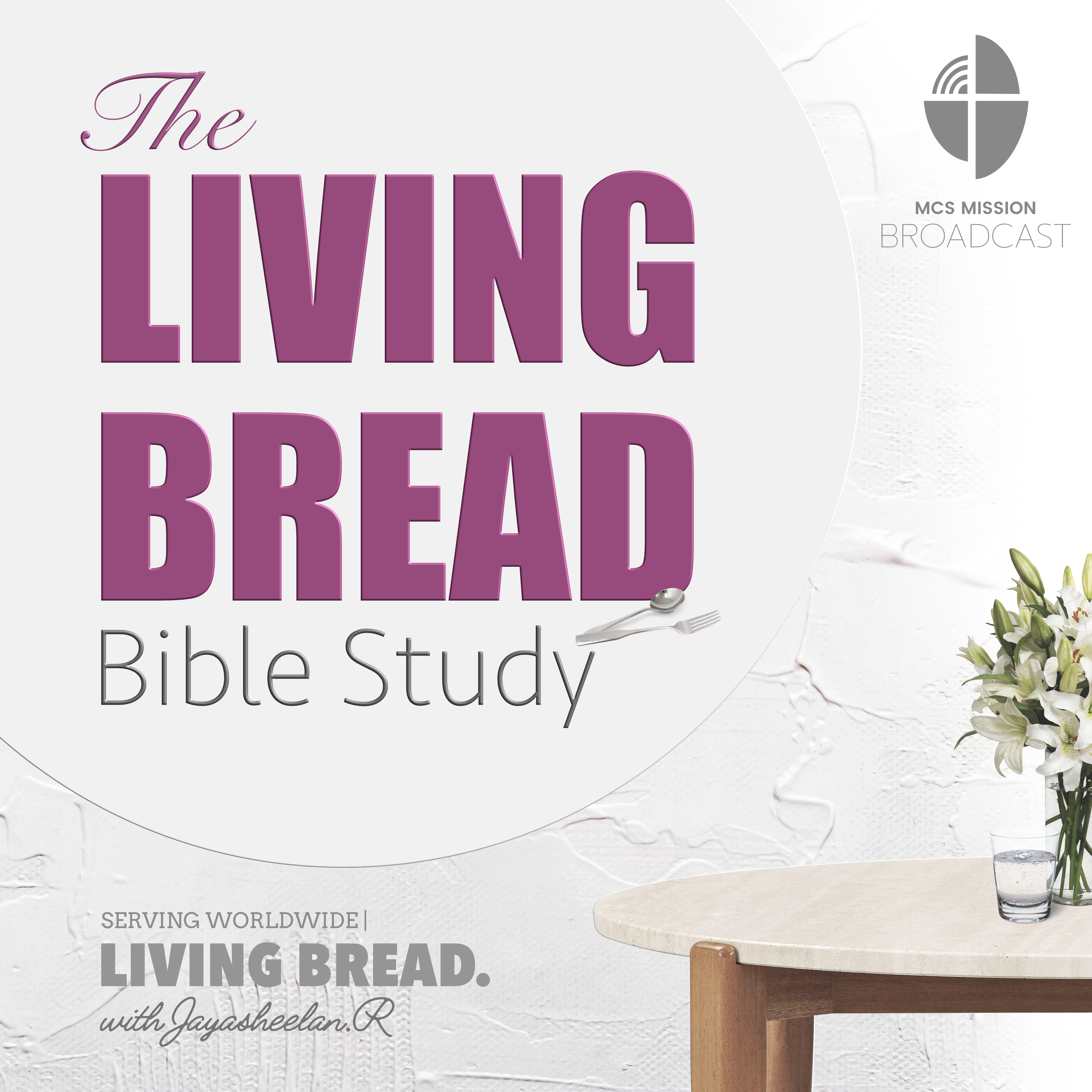 THE LIVING BREAD PODCAST